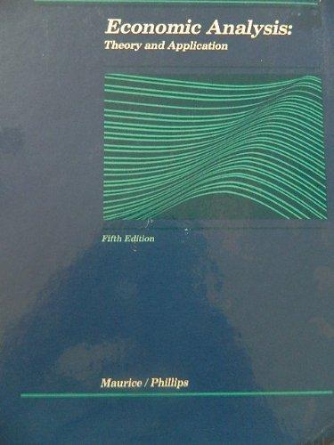 9780256033434: Economic Analysis: Theory and Application (Irwin Series in Economics)