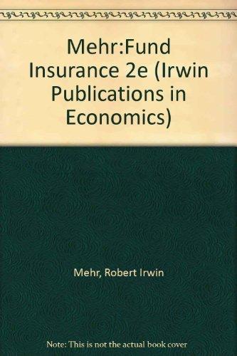 FUNDAMENTALS OF INSURANCE. Second Edition.: Mehr, Robert I.
