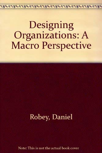 9780256033632: Designing Organizations: A Macro Perspective (The Irwin series in management and the behavioral sciences)