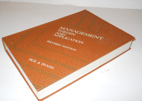 9780256033649: Management: Theory and Application (The Irwin series in management and the behavioral sciences)