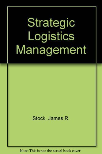 9780256033731: Strategic Logistics Management (The Irwin series in marketing)