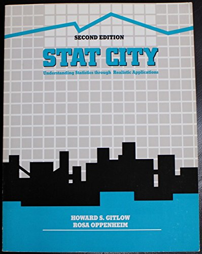 9780256033823: Stat City: Understanding Statistics Through Realistic Applications (Irwin Series in Quantitative Analysis for Business)