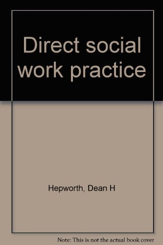 9780256034028: Direct Social Work Practice: Theory and Skills