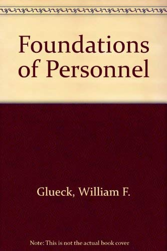 Foundations of Personnel-Human Resource Management: William F. Glueck;