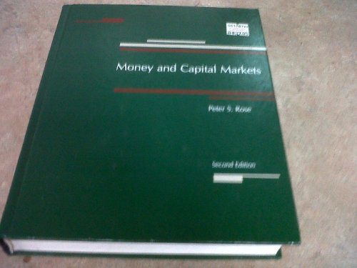 9780256034349: Money and capital markets: The financial system in the economy