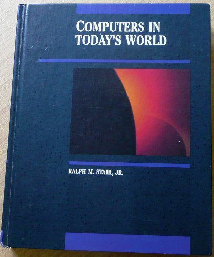 9780256035377: Computers in Today's World (Irwin Series in Information and Decision Sciences)