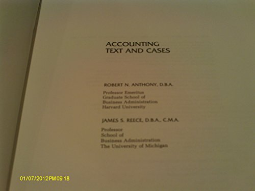 Accounting, Text and Cases (The Robert N. Anthony/Willard J. Graham series in accounting): ...