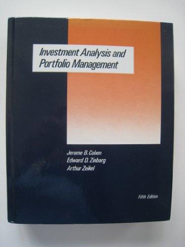 Investment Analysis and Portfolio Management: Cohen, Jerome, Zinbarg,