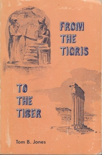 9780256036664: From the Tigris to the Tiber: An introduction to ancient history
