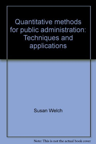 9780256036695: Quantitative Methods for Public Administration: Techniques and Applications