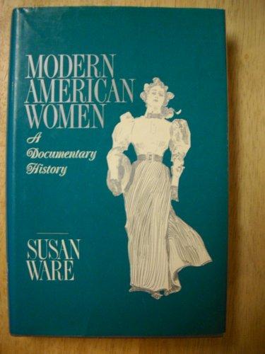 9780256037449: Modern American women: A documentary history