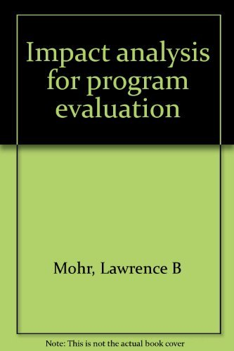 9780256056235: Impact analysis for program evaluation