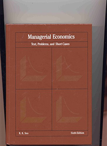 9780256056624: Managerial Economics: Text, Problems, and Short Cases (Irwin Series in Economics)