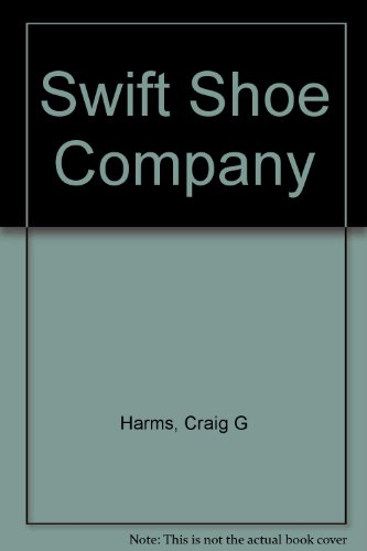 9780256057102: Swift Shoe Company
