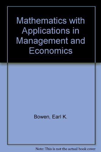 9780256057119: Mathematics With Applications in Management and Economics/Solutions Manual