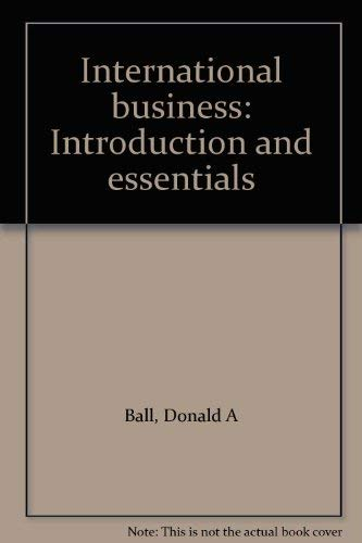 9780256058253: International business: Introduction and essentials
