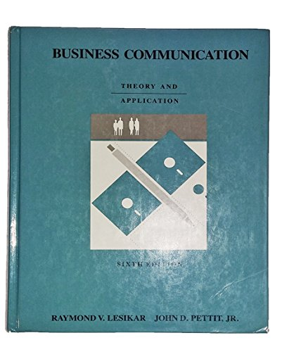 9780256058505: Business communication: Theory and application