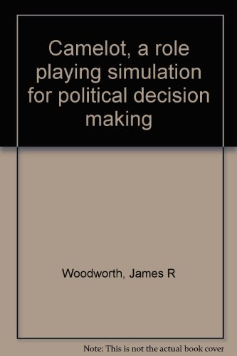 9780256058567: Camelot, a role playing simulation for political decision making