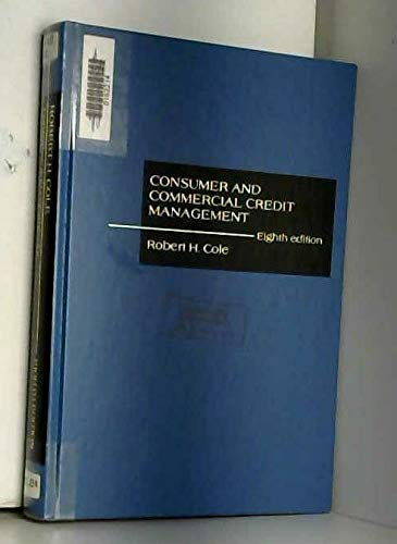 9780256059748: Consumer and Commercial Credit Management (The Irwin series in marketing)