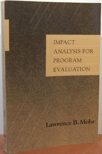 9780256060065: Impact analysis for program evaluation