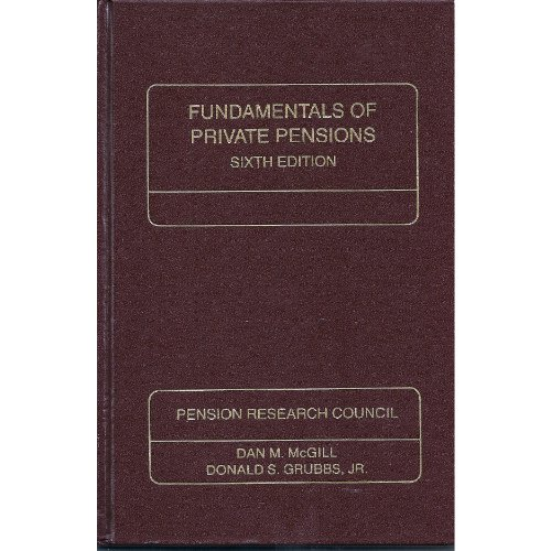 9780256060416: Mcgill:Fund Private Pens 6e (Pension Research Council Publications Series)