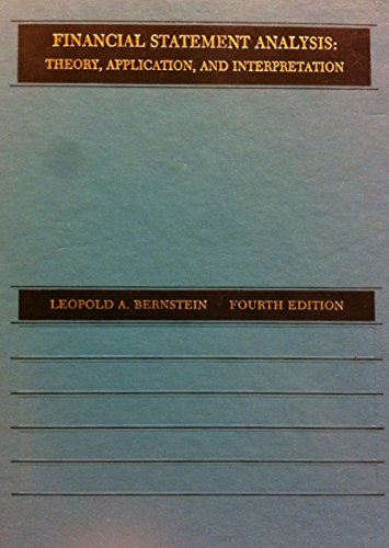 9780256061857: Financial Statement Analysis: Theory, Application and Interpretation