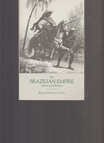 9780256062397: Title: The Brazilian empire Myths and histories