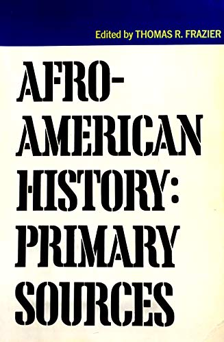 9780256063066: Afro-American history: Primary sources
