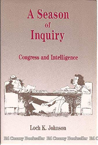 9780256063202: A season of inquiry: Congress and intelligence