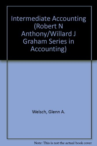 9780256066609: Intermediate Accounting (Robert N Anthony/Willard J Graham Series in Accounting)