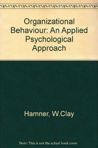 Organizational Behavior: Dennis W. Organ; Thomas S. Bateman
