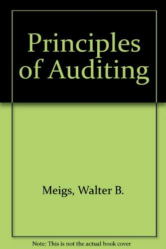 Principles of Auditing (The Robert N. Anthony/Willard J. Graham series in accounting)