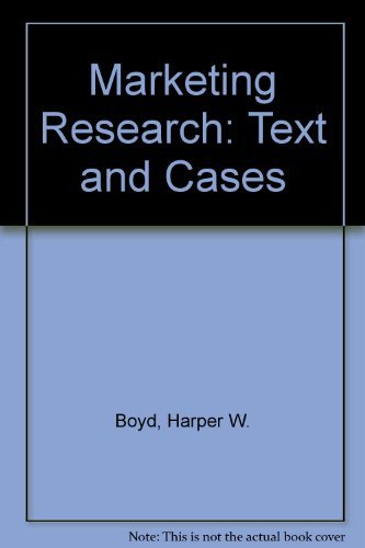 Marketing Research: Text and Cases: Harper W. Boyd,