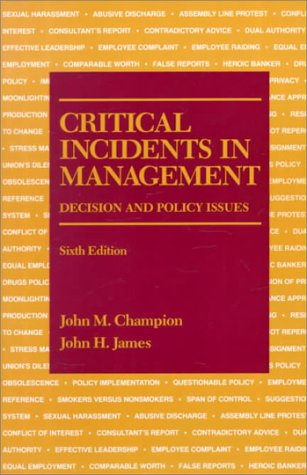 9780256068252: Critical Incidents in Management: Decision and Policy Issues (Sixth Edition)