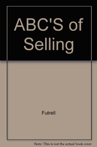 9780256068672: ABC'S of Selling (The Irwin series in marketing)