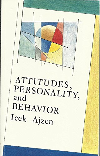 9780256069358: Attitudes, personality, and behavior (Mapping social pschology series)