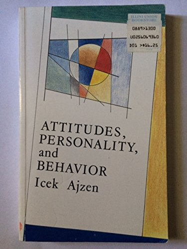 9780256069365: Attitudes, Personality, and Behavior (Mapping Social Psychology Series)