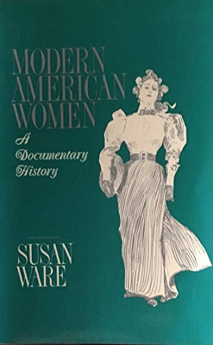 9780256071177: Modern American Women: A Documentary History