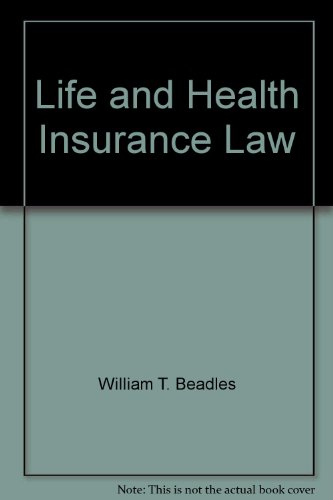 9780256071214: Life and Health Insurance Law