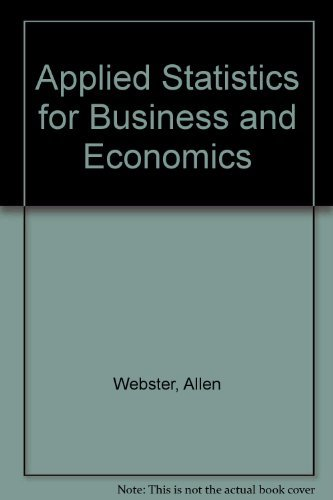 9780256073140: Applied Statistics for Business and Economics