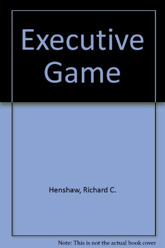Executive Game: Henshaw, Richard; Jackson,