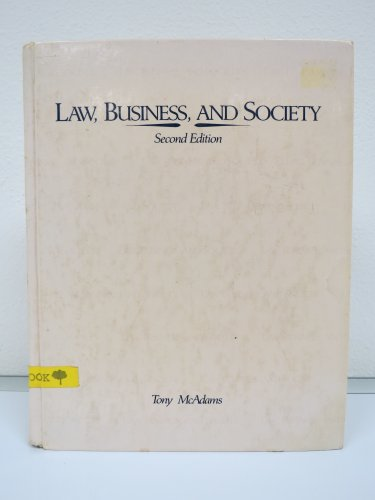 9780256073744: Law- Business- and Society