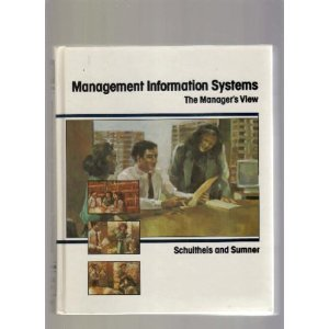 9780256074833: Management Information Systems: The Manager's View