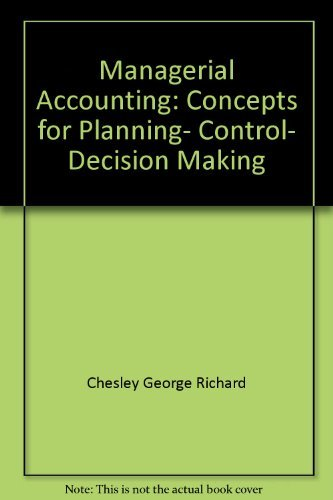9780256075656: Managerial accounting: Concepts for planning, control, decision making