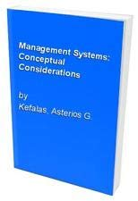 Management Systems: Conceptual Considerations: Kefalas, Asterios G.