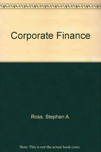 Corporate Finance, 1990: Stephen A. Ross;