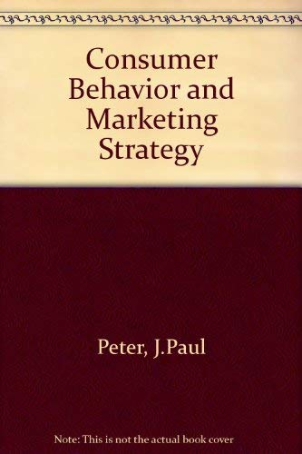 9780256079616: Consumer Behavior and Marketing Strategy
