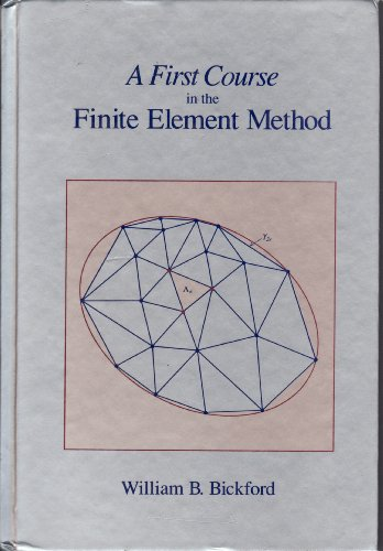 9780256079739: A First Course In The Finite Element Method