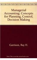 9780256081206: Managerial Accounting: Concepts for Planning, Control, Decision Making