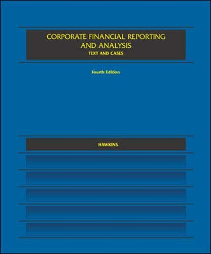 9780256081473: Corporate Financial Report And Analysis: Text and Cases